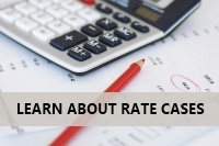 Learn about rate cases
